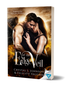 Edge of the Veil by Crystal J. Johnson and Felicity Vaughn