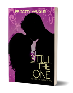 Still the One by Felicity Vaughn